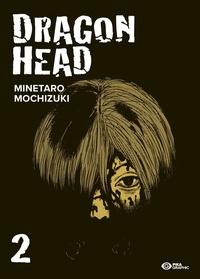 Minetaro Mochizuki - Dragon Head Tome 2 : .