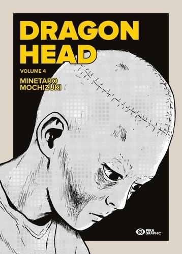 Minetaro Mochizuki - Dragon Head Tome 4 : .