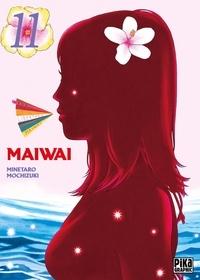 Minetaro Mochizuki - MaiWai Tome 11 : .