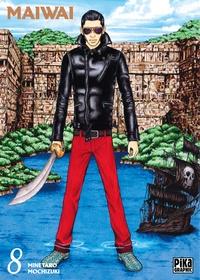 Minetaro Mochizuki - MaiWai Tome 8 : .