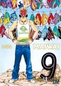 Minetaro Mochizuki - MaiWai Tome 9 : .
