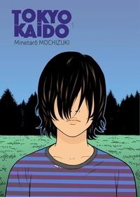 Minetaro Mochizuki - Tokyo Kaido Tome 1 : Les enfants prodiges.