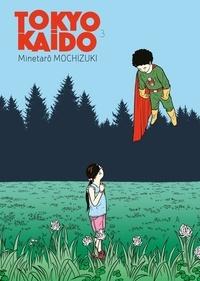Minetaro Mochizuki - Tokyo Kaido Tome 3 : .