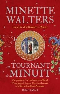 Minette Walters - Au tournant de minuit.