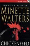Minette Walters - Chicken feed.