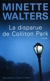 Minette Walters - La disparue de Colliton Park.