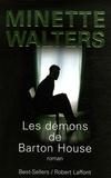 Minette Walters - Les démons de Barton House.