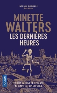 Minette Walters - Les dernières heures.