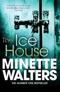 Minette Walters - The Ice House.
