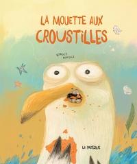 Mingle Mingle - La mouette aux croustilles.