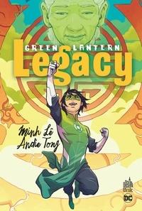 Minh Lê et Andie Tong - Green Lantern Legacy.