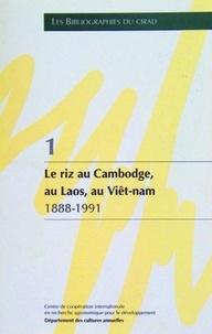 Minh-N Tran - Le riz au Cambodge, au Laos, au Viêt-nam - 1888-1991, bibliographie établie à partir des documents détenus par le CIRAD, [Département des cultures annuelles.