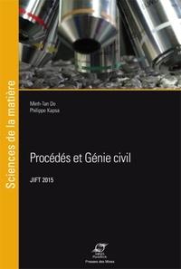 Minh-Tan Do et Véronique Cerezo - Procédés et génie civil - 27e Journées Internationales Francophones de Tribologie (JIFT 2015, 27-29 mai 2015, Nantes).