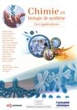 Minh-Thu Dinh-Audouin et Danièle Olivier - Chimie et biologie de synthèse - Les applications.