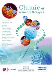 Minh-Thu Dinh-Audouin et Danièle Olivier - Chimie et nouvelles thérapies.