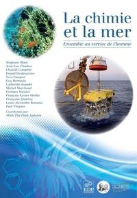 Minh-Thu Dinh-Audouin - La chimie et la mer - Ensemble au service de l'homme.