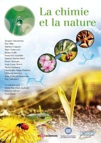 Minh-Thu Dinh-Audouin et Danièle Olivier - La chimie et la nature.