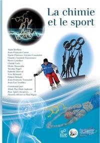 Minh-Thu Dinh-Audouin et Rose Agnès Jacquesy - La chimie et le sport.