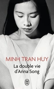 Manuel à télécharger gratuitement pdf La double vie d'Anna Song 9782290027202 par Minh Tran Huy in French