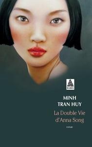 Téléchargement gratuit du livre audio pour iphone La double vie d'Anna Song 9782330129866 en francais PDB DJVU par Minh Tran Huy