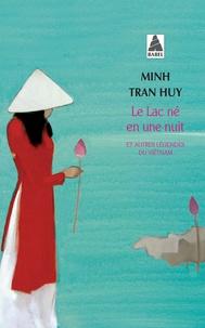 Livre base de données téléchargement gratuit Le lac né en une nuit  - Et autres légendes du Viêtnam