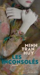 Minh Tran Huy - Les Inconsolés.