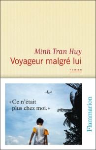 Minh Tran Huy - Voyageur malgré lui.