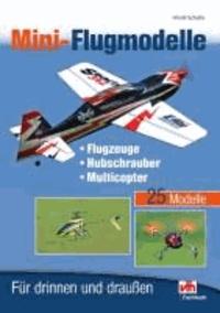 Mini-Flugmodelle - Flugzeuge, Hubschrauber, Multicopter.