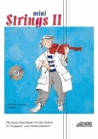 Mini Strings 2 (mit Begleit-CD) - Pits neue Abenteuer mit der Violine. Im Gruppen- und Einzelunterricht..