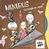 Minibus et  Polo - Ma famille en papier. 1 CD audio
