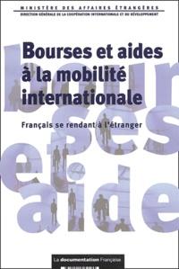 Ministère Affaires Etrangères - Bourses et aides à la mobilité internationale - Français se rendant à l'étranger.