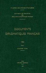 Ministère Affaires Etrangères - Documents diplomatiques français 1920 - Tome 1 (10 janvier-18 mai).