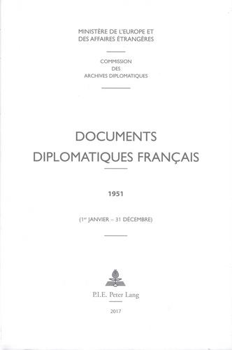 Ministère Affaires Etrangères et Georges-Henri Soutou - Documents diplomatiques français 1951 - 1er janvier - 31 décembre.