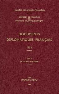 Ministère Affaires Etrangères - Documents diplomatiques francais 1956 - Tome 2, (1er juillet-23 octobre).