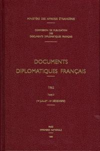 Ministère Affaires Etrangères - Documents diplomatiques français 1962 - Tome 2 (1er juillet-31 décembre).