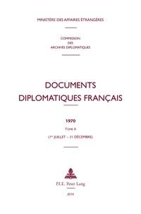 Documents diplomatiques francais 1970 - Tome 2 (1er juillet - 31 décembre).pdf