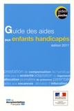 Ministère Affaires Sociales - Guide des aides aux enfants handicapés.