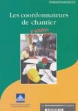 Ministère Affaires Sociales - Les coordinateurs de chantier.