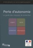 Ministère Affaires Sociales - Perte d'autonomie - Le guide des mesures de protection.