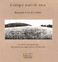 Ministère Agriculture et Pêche - Europe rurale 1994 - Regards hors des villes.