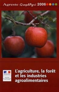 Ministère Agriculture et Pêche - L'agriculture, la forêt et les industries agroalimentaires.