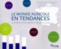 Ministère Agriculture et Pêche - Le monde agricole en tendances - Un portrait social prospectif des agriculteurs.