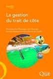 Ministère de l'Ecologie - La gestion du trait de côte.