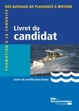 Ministère de l'Ecologie - Livret du candidat-Formation à la conduite des bateaux de plaisance à moteur.