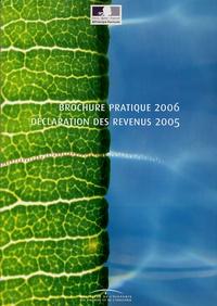 Ministère de l'Economie - Brochure pratique 2006 Déclaration des revenus 2005.