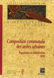 Ministère de l'Economie - Composition communale des unités urbaines - Population et délimitation 1999.