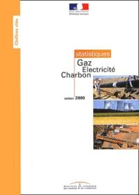 Ministère de l'Economie - Gaz, électricité, charbon : données statistiques de 1999. - Edition 2000.