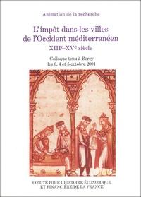 Ministère de l'Economie - L'impôt dans les villes de l'Occident méditerranéen XIIIe-XVe siècle.