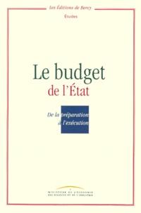 Ministère de l'Economie - LE BUDGET DE L'ETAT. - De la préparation à l'exécution.