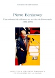 Ministère de l'Economie - Pierre Beregovoy - Une volonté de réforme au service de l'économie 1984-1993.